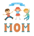 Cute mothers day postcard withkids jumping over a vector image vector image