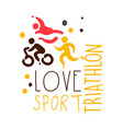 love triathlon sport logo colorful hand drawn vector image