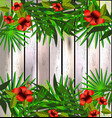 Tropical flowers and leaves over wood bright vector image vector image