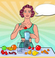 pop art woman making smoothie with fresh fruits vector image vector image