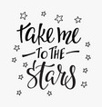 travel cosmos life inspiration quotes lettering vector image