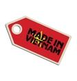 Made in Vietnam vector image vector image