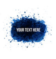 big blue grunge splash with place for your text on vector image