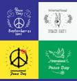set of colored posters for international peace day vector image