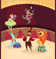 artists on circus stage lion tamer juggler with vector image