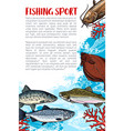 fishing sport sketch poster with sea fish vector image vector image