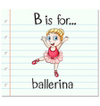 Flashcard letter B is for ballerina vector image