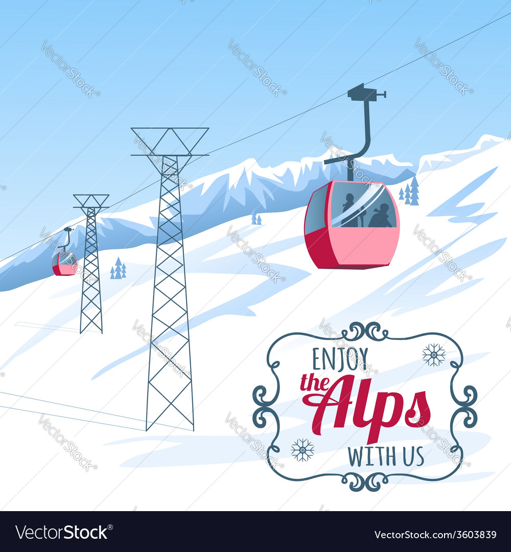 Background postcard with cableway in the alps vector