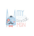 my little gentleman label colorful hand drawn vector image