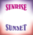 Sunrise Sunset vector image vector image