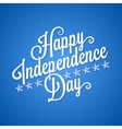 independence day vintage lettering background vector image