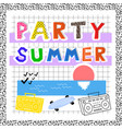 summer party in memphis style postcard invitation vector image