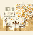 autumn urban scape with furniture of street cafe vector image vector image