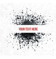 big black grunge splash with place for your text vector image