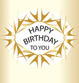Gold Happy birthday vector image