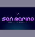 san marino european capital word text typography vector image