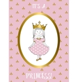 Its a girl card with small princess vector image