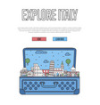 Explore italy poster with open suitcase vector image