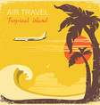 airplane and tropical paradise old retro poster vector image vector image