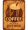 coffee for lovers of disco music vector image