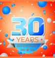 thirty years anniversary celebration vector image