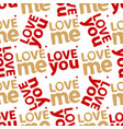 love you me abstract seamless pattern vector image