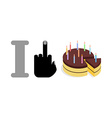 I hate birthday Fuck and holiday cake Big pie with vector image