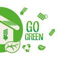 go green environment ecology concept vector image