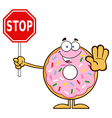 Donut Cartoon Holding a Stop Sign vector image