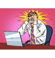 Businessman working on laptop bad news panic vector image