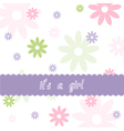 Floral pattern and Baby girl arrival card vector image