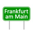 Frankfurt am Main road sign vector image