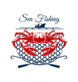 sea fishing sign design with crab in net vector image