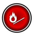 Burning match icon on white background vector image