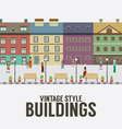 Vintage Style Buildings In The City vector image