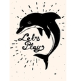 Vintage handdrawn dolphin card with quote vector image