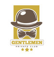 private gentlemen club logotype with hat and tie vector image