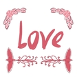 Love greeting card template with hand lettering vector image