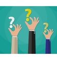 Concept of questioning hands question marks vector image