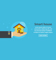 smart house banner horizontal concept vector image