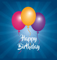 happy birthday card three balloons decoration blue vector image