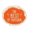 Best of Natural hand drawn isolated label vector image