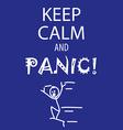 Keep calm and panic vector image