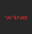 Wine logo word mockup lettering alcohol list menu vector image