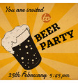 retro beer glass invitation card or event poster vector image