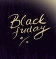Black friday lettering on abstract artistic vector image