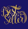 Hand drawn text bestseller handwritten vector image
