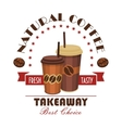 Takeaway coffee paper cups badge vector image