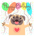 cute happy birthday card with funny puppy loving vector image vector image