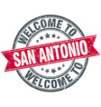 welcome to San Antonio red round vintage stamp vector image